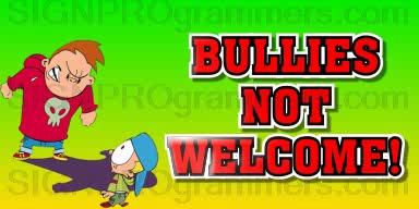 06-032 NO BULLIES192x384R