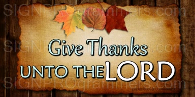 wm 10-11-00-511- GIVE THANKS UNTO THE LORD_192x384